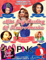 Show Ad | Miss Gay Darling of Texas America | Club Pink (Lubbock, Texas) | 5/7/2017