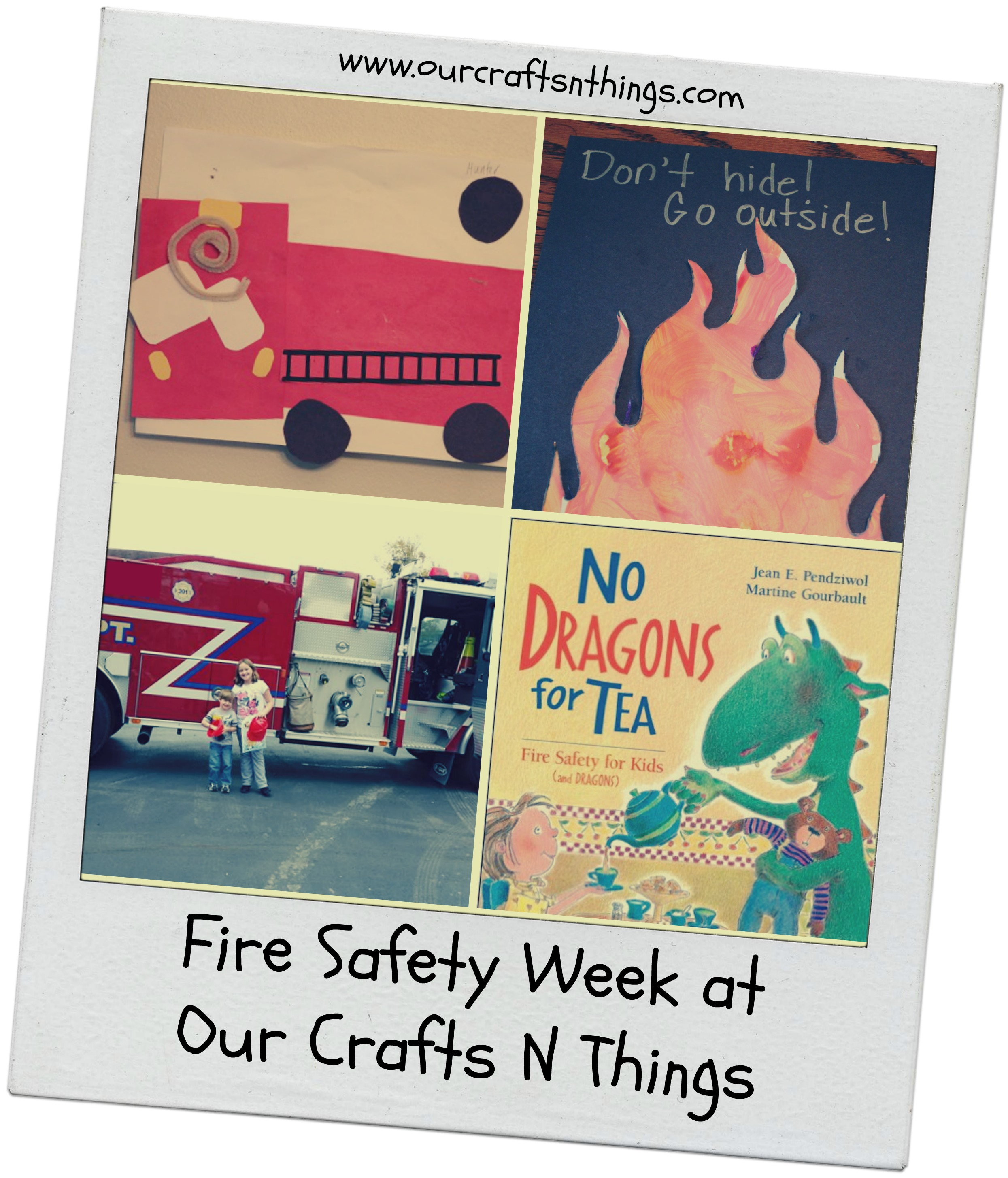 Our Crafts N Things Fire Safety Week