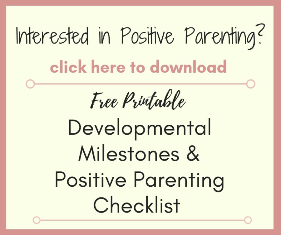 Free Developmental Milestones and Positive Parenting Checklist