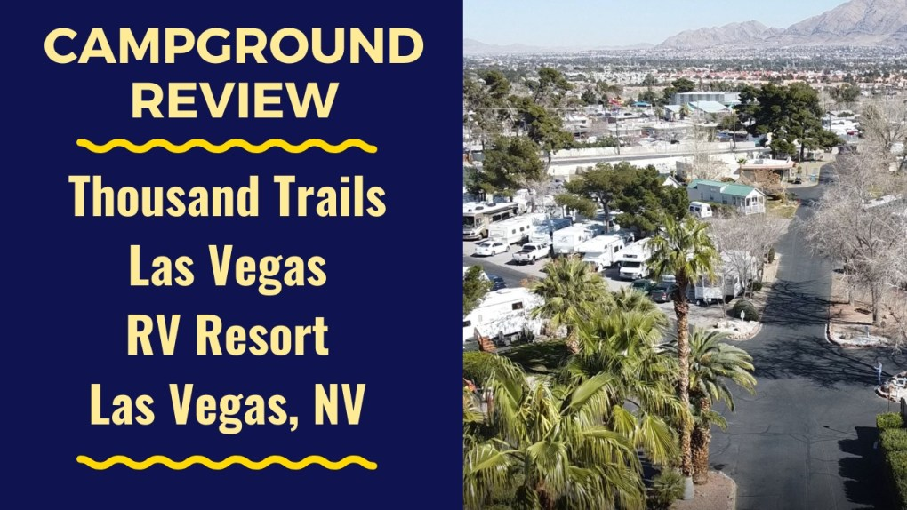 Thousand Trails Las Vegas RV Resort video review