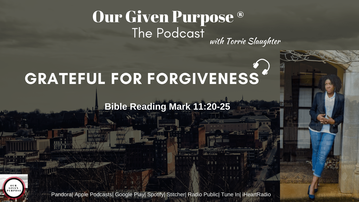 Grateful for Forgiveness, The Podcast