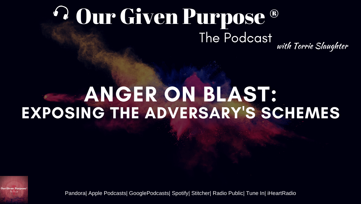 Anger on Blast: Exposing the Adversary's Schemes, the Podcast