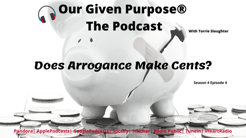 Does Arrogance Make Cent💰? The Podcast