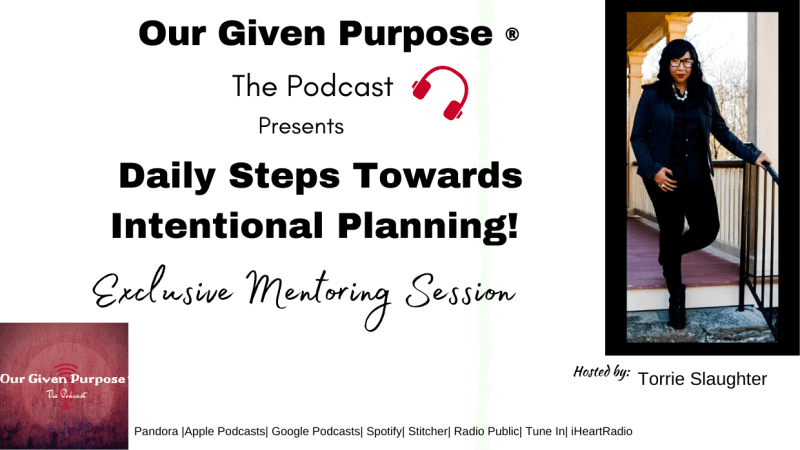 Daily Steps Towards Intentional Planning, The Podcast
