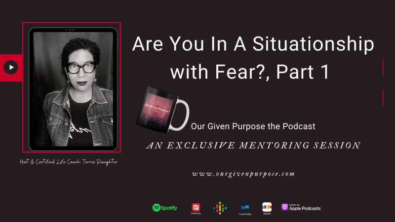 Are You In a Situationship with Fear?
