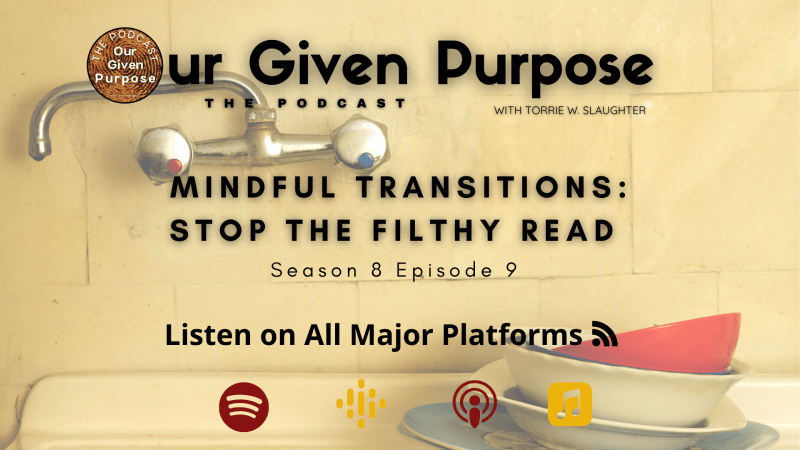 Mindful Transitions: Stop the Filthy Read