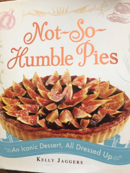 """Kelly Jaggers' All-Butter Pie Crust from """"Not-So-Humble Pies"""" was awesome."""