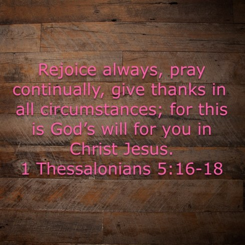 1Thessalonians5:16-18