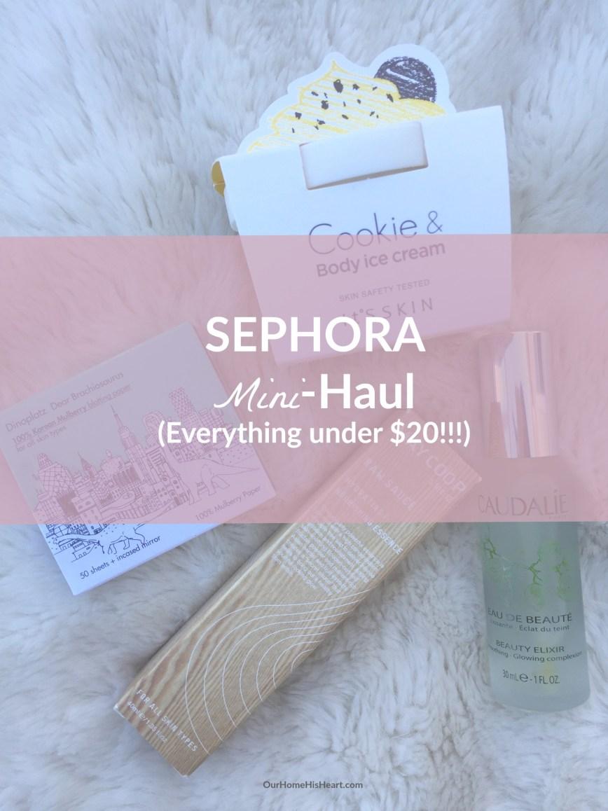 Sephora_Under_$20_Haul