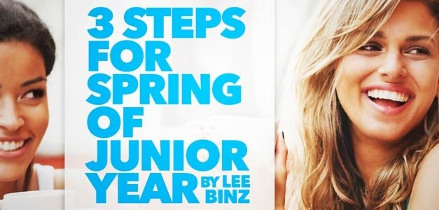 3 Steps for Spring of Junior Year
