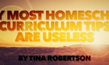 Why Most Homeschool Curriculum Tips Are Useless