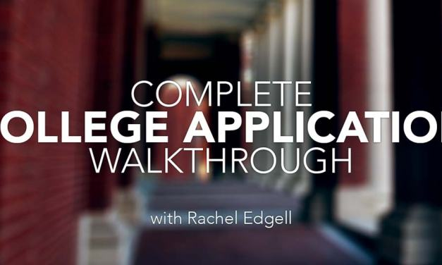 Complete College Application Walkthrough