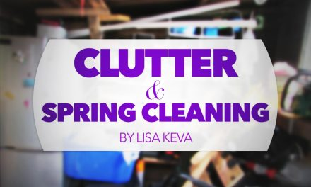 Clutter & Spring Cleaning