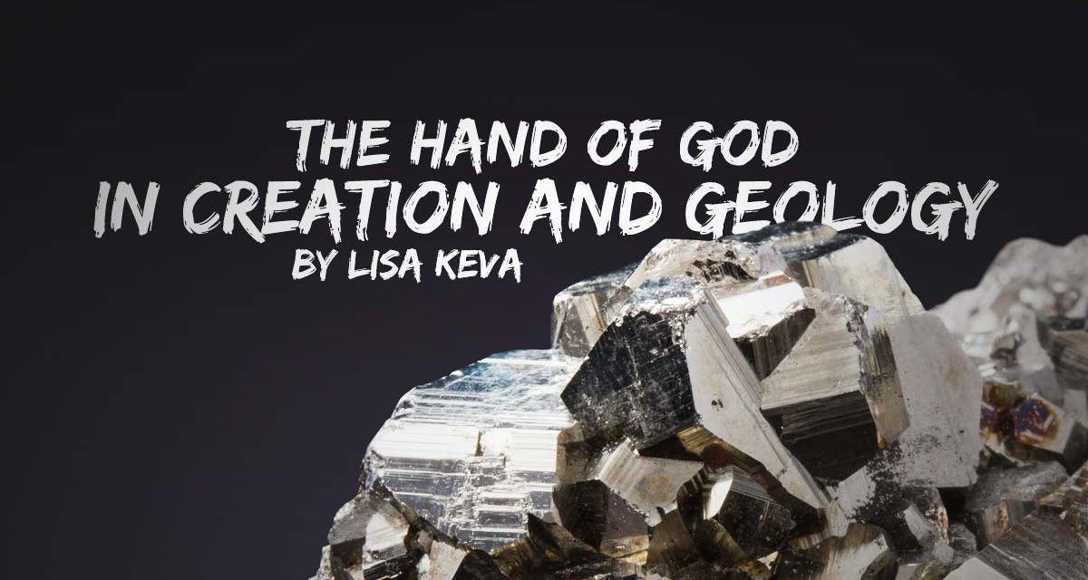 The Hand of God in Creation and Geology