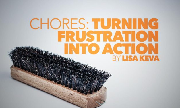 Chores: Turning Frustration into Action
