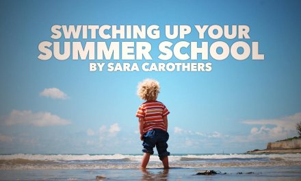 Switching Up Your Summer School