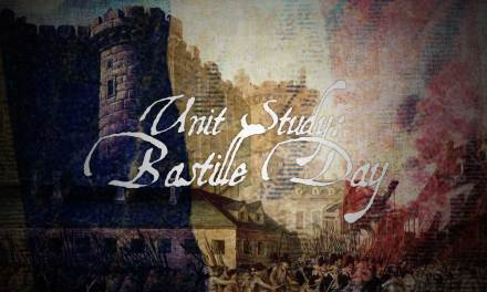 Unit Study: Bastille Day!