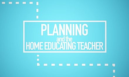 Planning and the Home Educating Teacher