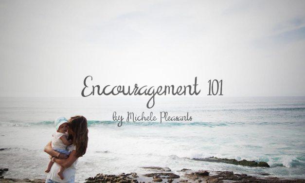 Encouragement 101