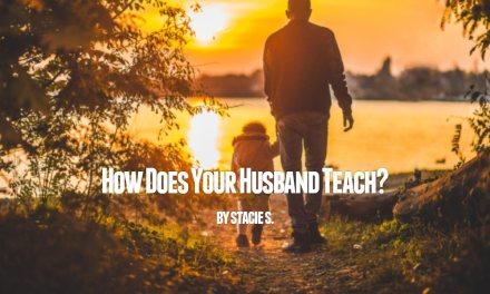 How Does Your Husband Teach?