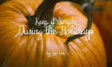 Keep it Simple During the Holidays