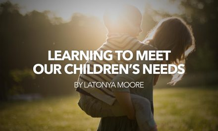 Learning to Meet Our Children's Needs