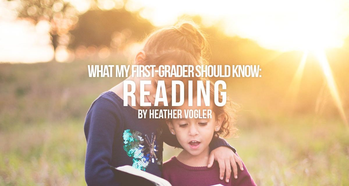 What should my first grader know – reading