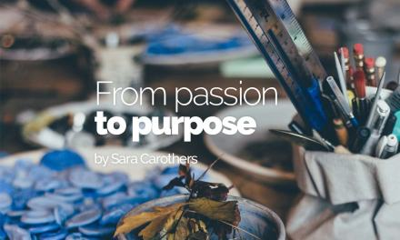From passion to purpose