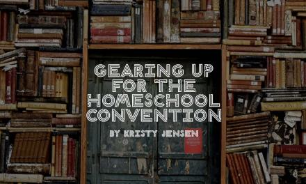 Gearing up for the homeschool convention