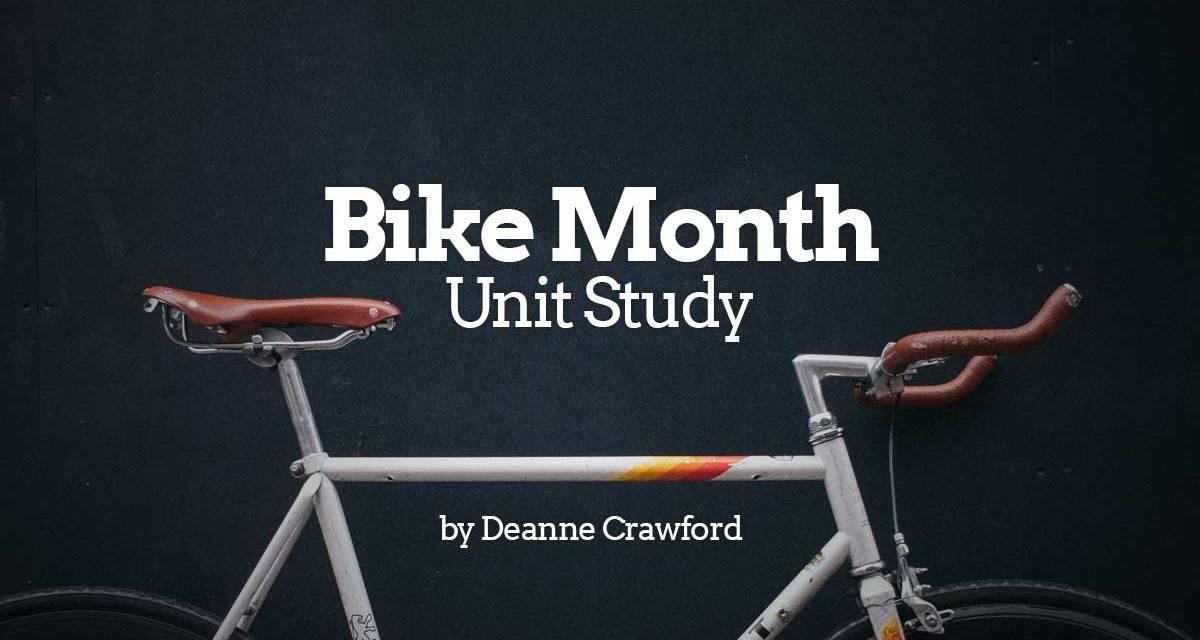 Bike Month Unit Study