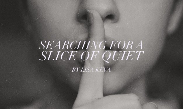Searching for a slice of quiet