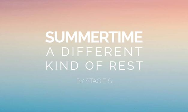 Summertime: A Different Kind of Rest