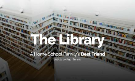 The Library: A Home School Family's Best Friend