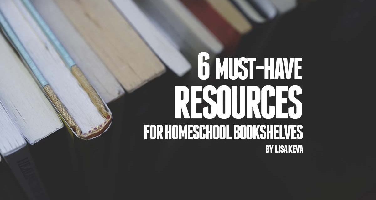 Must-have resources for homeschool bookshelves