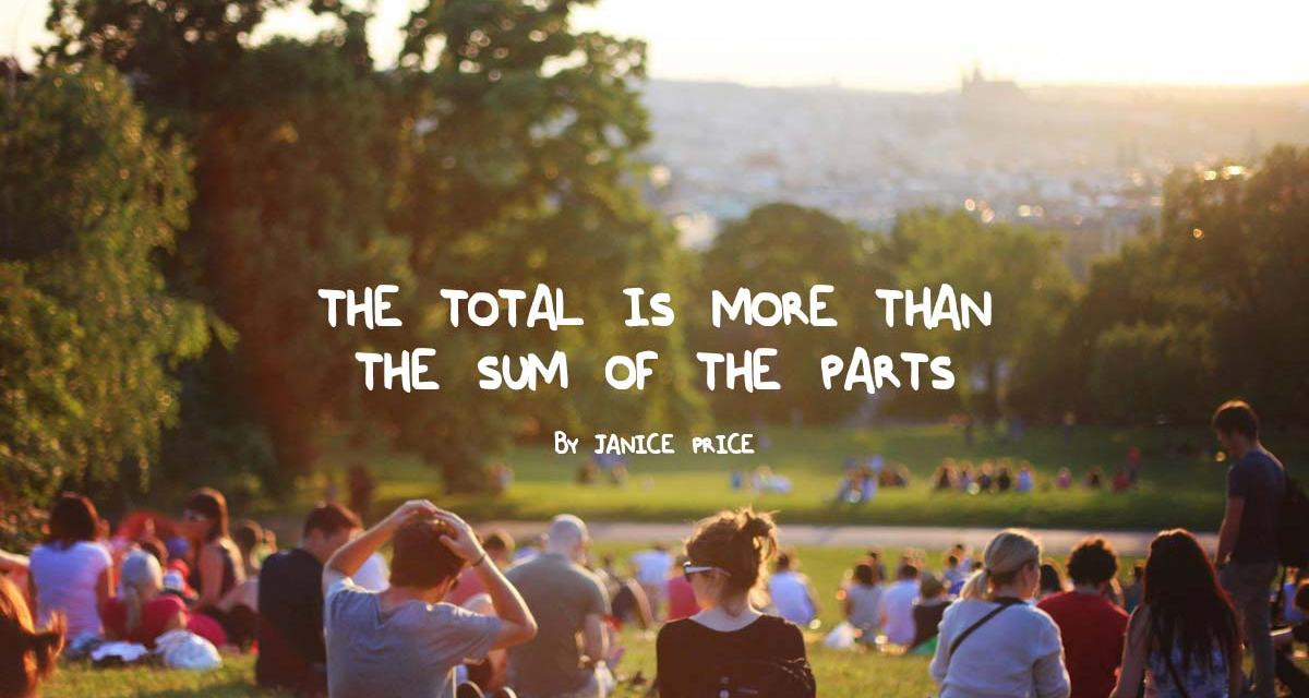The total is more than the sum of the parts