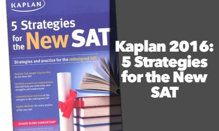 Kaplan 2016: 5 Strategies for the New SAT