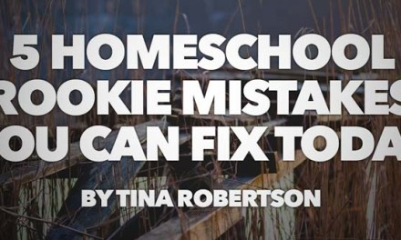 5 Homeschool Rookie Mistakes You Can Fix Today