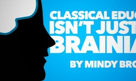 Classical Education is Not Just for Brainiacs