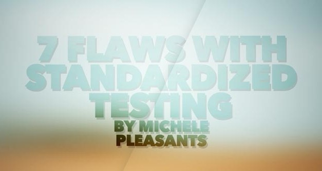 The 7 Flaws of Standardized Testing
