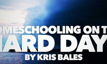Homeschooling on the Hard Days