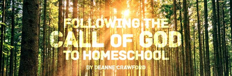 Following the Call of God to Homeschool