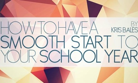 How to Have a Smooth Start to Your School Year