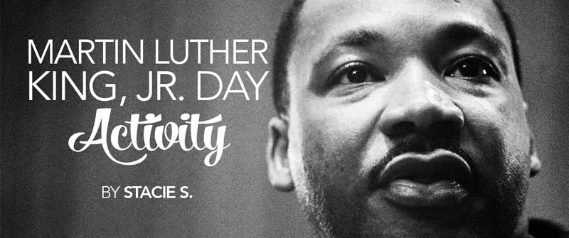 Dr. Martin Luther King, Jr. Day Activity