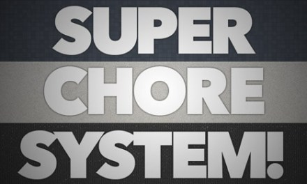 Super Chore System!