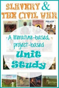Slavery and Civil War Unit Study