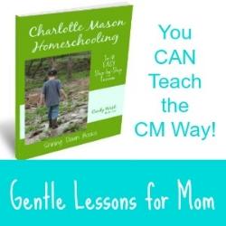 You CAN homeschool the Charlotte Mason way!