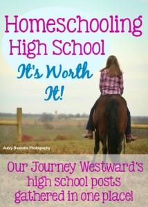 Homeschooling high school is so worth it!
