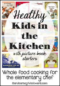 Healthy Kids in the Kitchen with Picture Book Starters