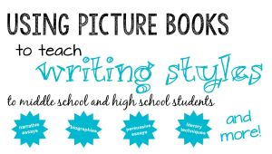 Using Picture Books to Teach Writing Styles