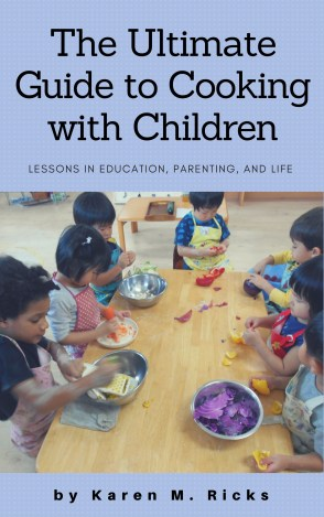 The Ultimate Guide to Cooking with Children